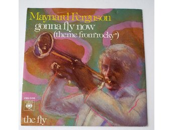 "Maynard Ferguson / Gonna fly now 7"" 1977"