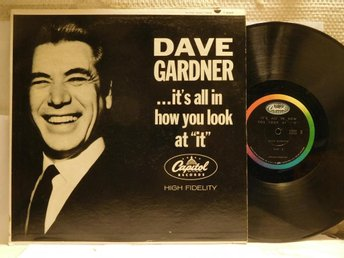 DAVE GARDNER - ...IT´S ALL IN HOW YOU LOOK AT IT