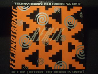 MAXI 12:A - TECHNOTRONIC FEATURING YA KID K. Get up (Before the night is... 1990