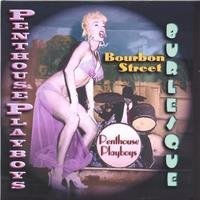 Penthouse Playboys - Bourbon Street Burlesque - CD NY - FRI FRAKT