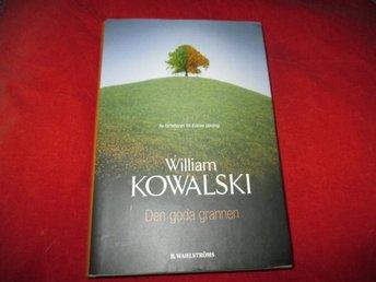 William Kowalski - Den goda grannen - Norsjö - William Kowalski - Den goda grannen - Norsjö