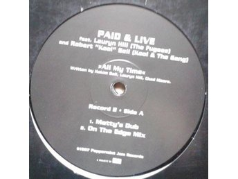 "Paid & Live Feat. Lauryn Hill & Robert ""Kool"" Bell * title All My Time RnB, Hous"