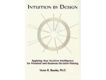 Intuition By Design 9781880666227