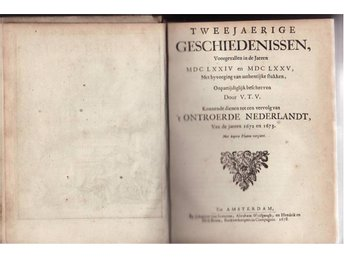 Old book from 1678, From the Netherlands, `t Ontroerde Nederland, Amsterdam