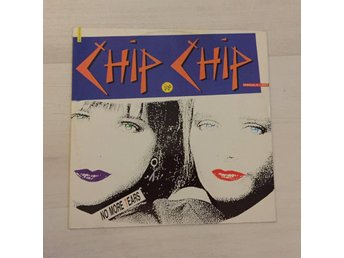 "CHIP CHIP - NO MORE TEARS. (12"")"