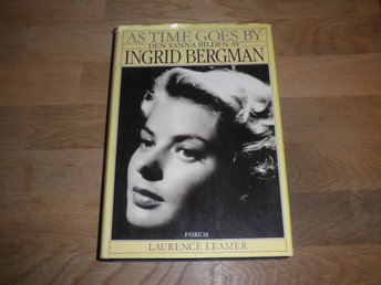 As time goes by Den sanna bilden av Ingrid Bergman