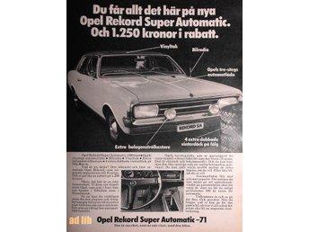 OPEL REKORD SUPER AUTOMATIC 71 TIDNINGSANNONS Retro 1971 - öckerö - OPEL REKORD SUPER AUTOMATIC 71 TIDNINGSANNONS Retro 1971 - öckerö