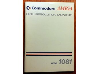 Amiga Monitor 1081 Manual + Schematisk information