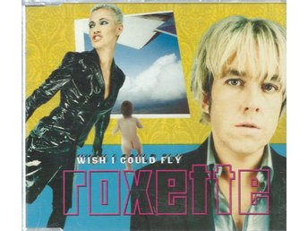 ROXETTE - WISH I COULD FLY  ( CD MAXI/SINGLE )