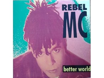 "Rebel MC title*  Better World* Hip-House 12"" UK"