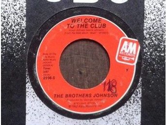 Brothers Johnson title* Welcome To The Club / Echoes Of An Era* Disco US