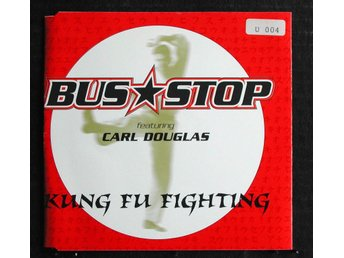 BUS STOP FEAT. CARL DOUGLAS - KUNG FU FIGHTING