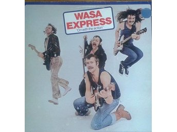 Wasa Express  titel*  On With The Action*Pop Rock SWE LP