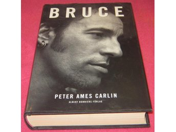 Peter Ames Carlin : Bruce Springsteen