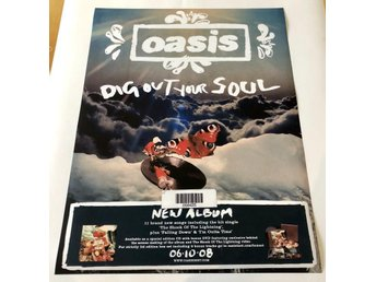 OASIS DIG OUT YOUR SOUL 2008 POSTER