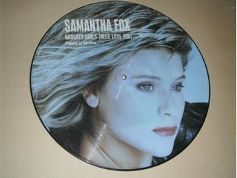 Samantha Fox - Naughty Girls (Need Love Too) UK-87 (Picture Disc)