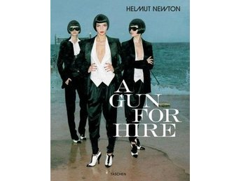 A Gun for hire /Helmut Newton
