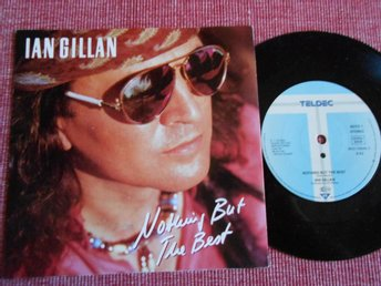 "7"" Ian Gillan - Nothing But The Best / Hole In My Vest PS WG Deep Purple"