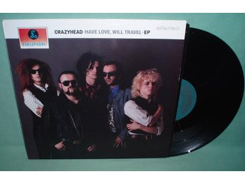 "CRAZYHEAD - Have love will travel , UK 12""EP 1989,"