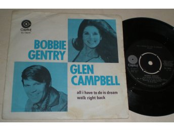 Bobbie Gentry & Glen Campbell 45/PS All i have to do is dream