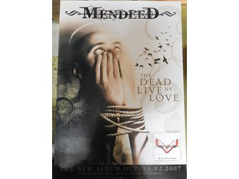 Poster Mendeed the Dead Live by Love