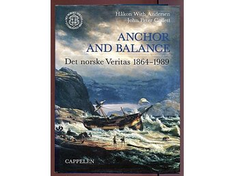 ANCHOR AND BALANCE, Det norske Veritas 1864-1989,