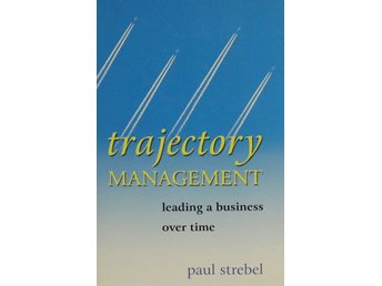 Trajectory management, Paul Strebel (Eng)