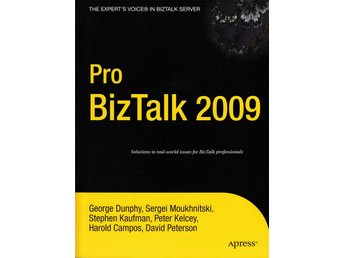 Pro BizTalk 2009 - A compendium of best practices
