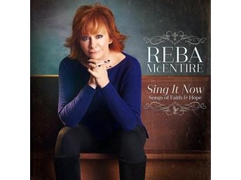 McEntire Reba: Sing it now songs of faith... -17 (2CD)