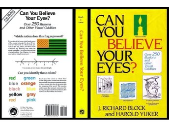 Can You Believe Your Eyes? by  J. Richard Block