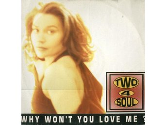 "Two 4 Soul – Why won´t you love me (Profile 12"")"