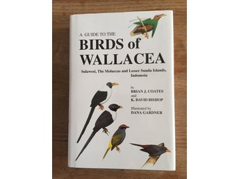 A guide to the Birds of Wallacea