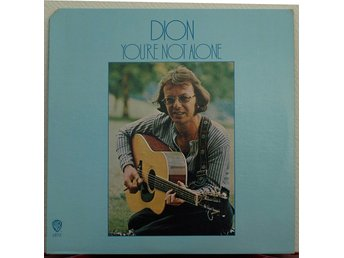 LP. DION - YOUR `NOT ALONE. US. 1971.