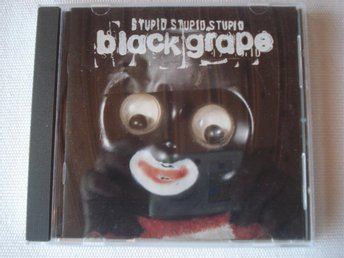 CD:n Black Grape Stupid Stupid Stupid