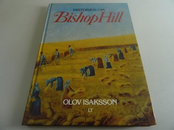 Historien om Bishop hill