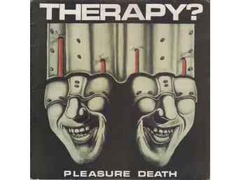 Therapy? - Pleasure Death - LP