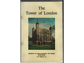 The Tower of London. Informationshäfte från 1964.