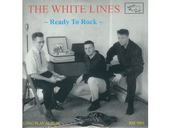 White Lines, The - Ready To Rock - LP NY - FRI FRAKT