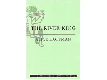Alice Hoffman: The river king.