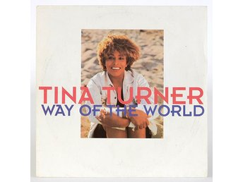 Tina Turner - Way of the world / I don't wanna lose you