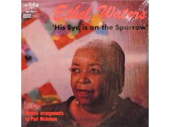LP Ethel Waters  His eye is on the sparrow