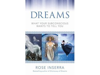 Dreams - what your subconscious wants to tell you 9781925017175