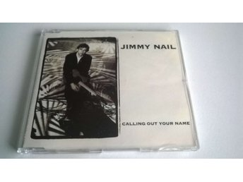 Jimmy Nail ‎– Calling Out Your Name, CD