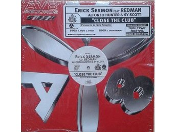 "Sermon feat. Redman & co title* Close The Club* Hip-Hop 12"" US"