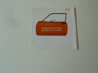 BASSHEADS - IS THERE ANYBODY OUT THERE CD-SINGEL/MAXI