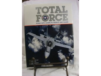 Total Force - Flying with America's Reserve and Guard.