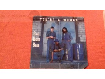 BAD BOYS BLUE   YOU´RE A WOMAN Vinylborsen-skivbutik