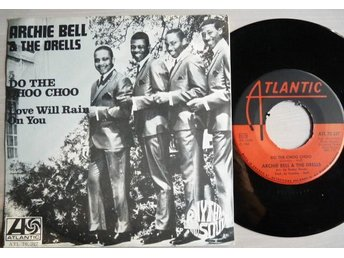 Archie Bell & The Drells - Do the Choo Choo