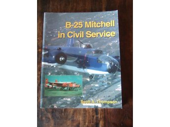 B-25 Mitchell In Civil Service / Flygbok