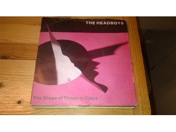 The Headboys - The Shape Of Things To Come, EP